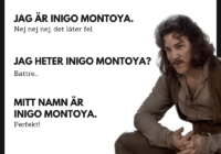 Inigo Montoya thinks about how to deliver his lines in Swedish