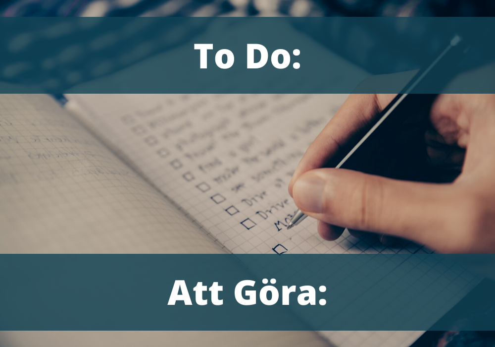 "image of a to do list, describing the words ""to do"" in English and ""att göra"" in Swedish"